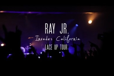 "Ray Jr. Invades California ""Lace Up Tour"""