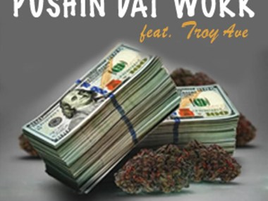 Manny Feat Troy Ave – Pushin Dat Work