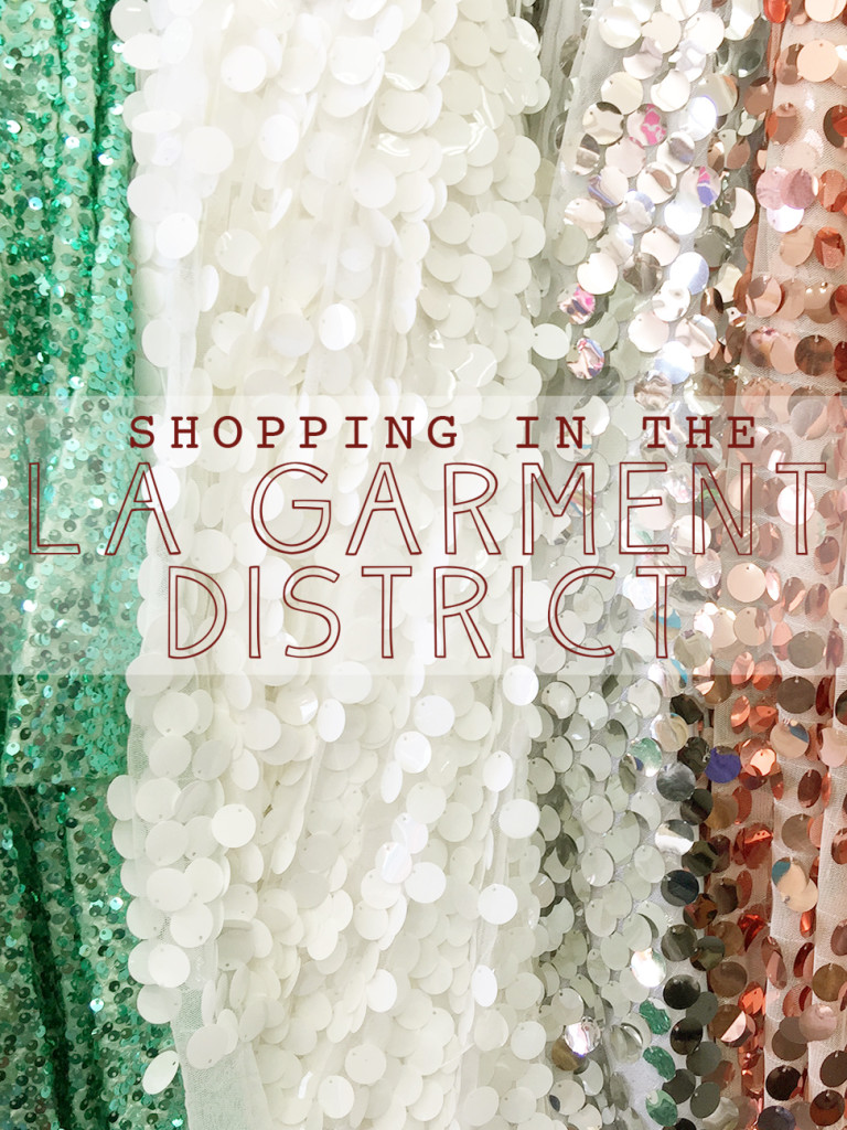 Fabric Shopping in the LA Garment District, A Guide | @vintageontap