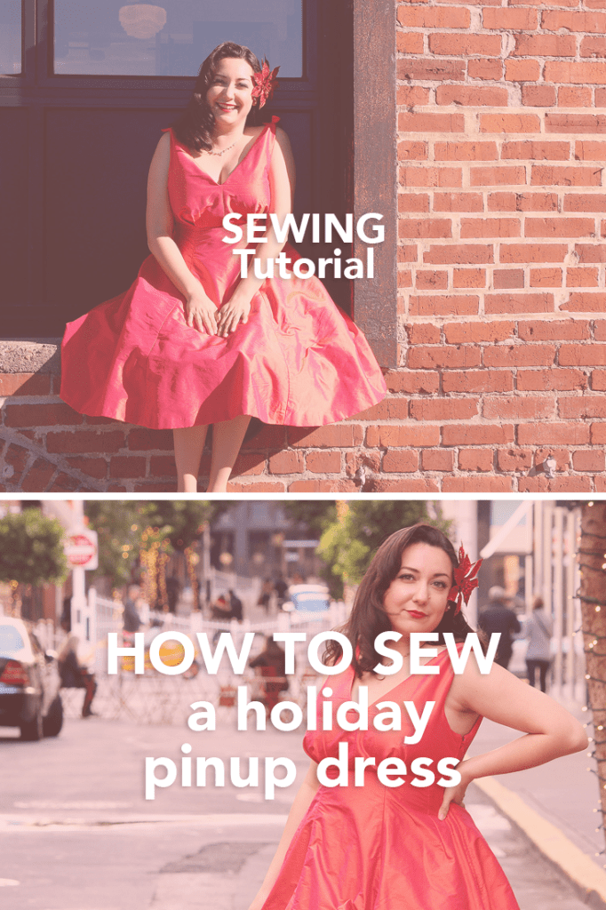 How to Sew a Pinup Holiday Dress! Video tutorial with tips for making a beautiful dress at home | Vintage on Tap