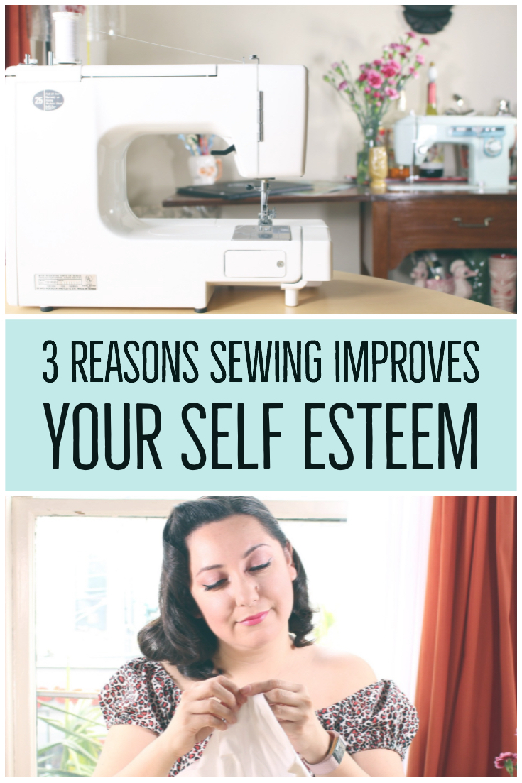 3 Reasons Sewing Improves your Self Esteem | Vintage on Tap