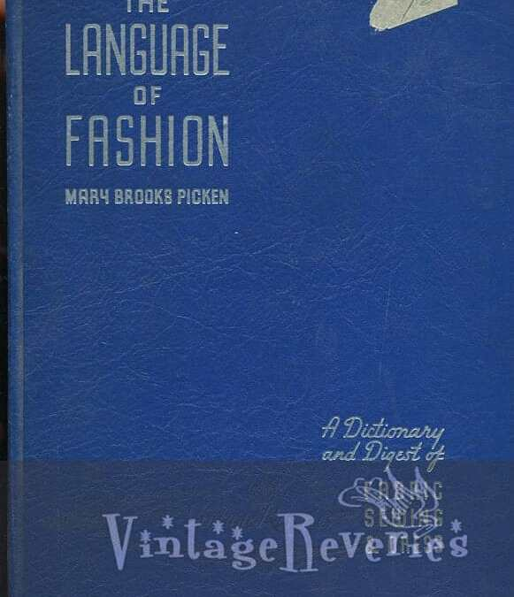 The Language of Fashion by Mary Brooks Picken 1938