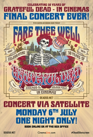 "Grateful Dead ""Fare Thee Well: Celebrating 50 Years of Grateful Dead"" live screening event Empire Cinema Newcastle 6th July 2015 (2/2)"