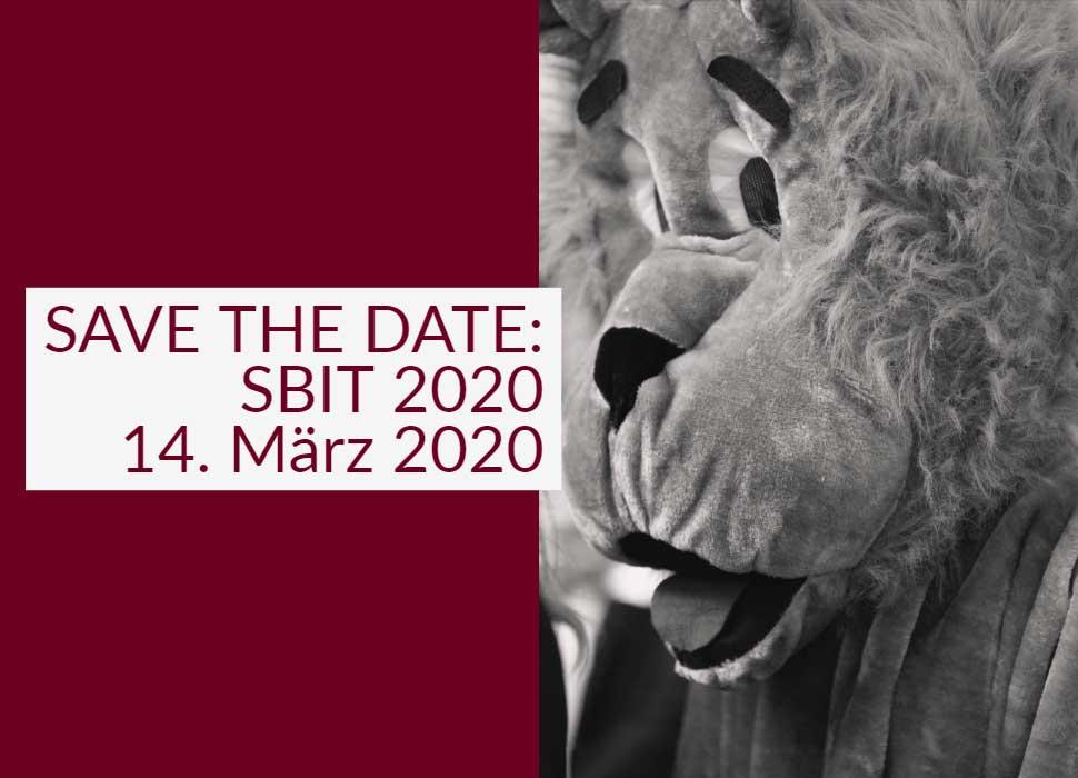 SAVE THE DATE: SBIT 2020 14. März 2020