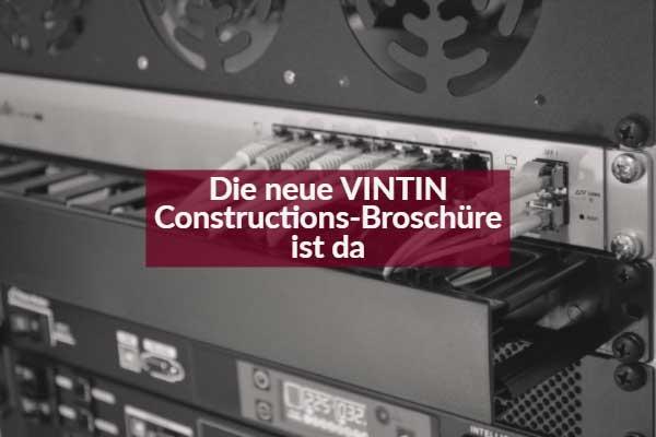 Die neue VINTIN Constructions Broschüre ist da