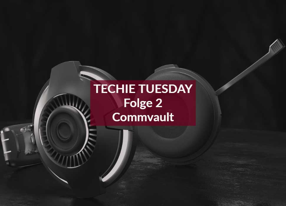 Techie Tuesday Folge 2 Commvault