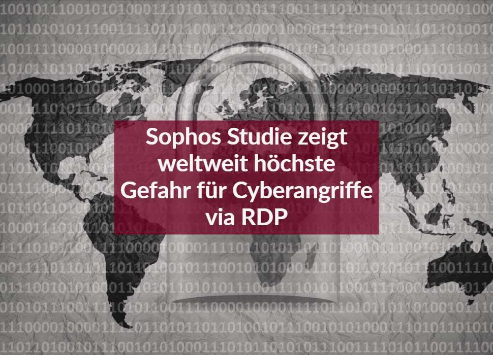 Sophos Studie zeigt weltweit höchste Gefahr für Cyberangriffe via RDP