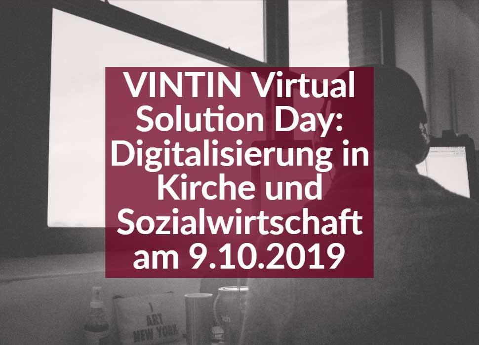 VINTIN Virtual Solution Day Digitalisierung in Kirche und Sozialwirtschaft am 9.10.2019