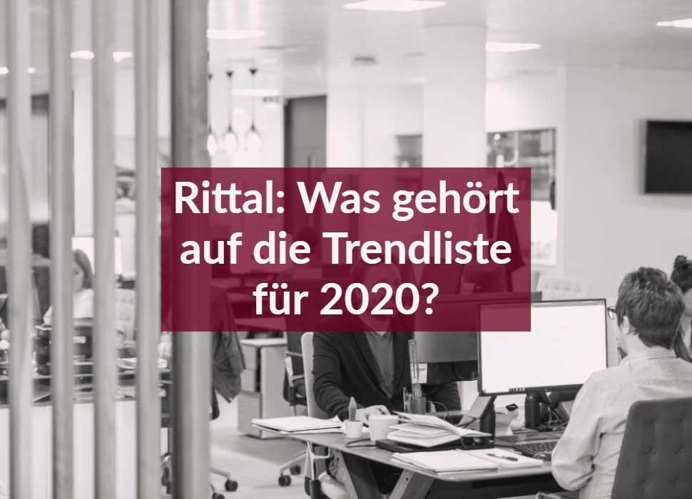 Rittal: Was gehört auf die Trendliste für 2020?