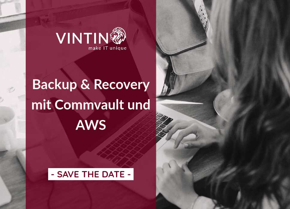 Backup & Recovery mit Commvault und AWS