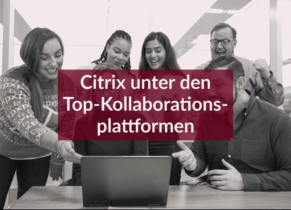 Citrix unter den Top-Kollaborationsplattformen