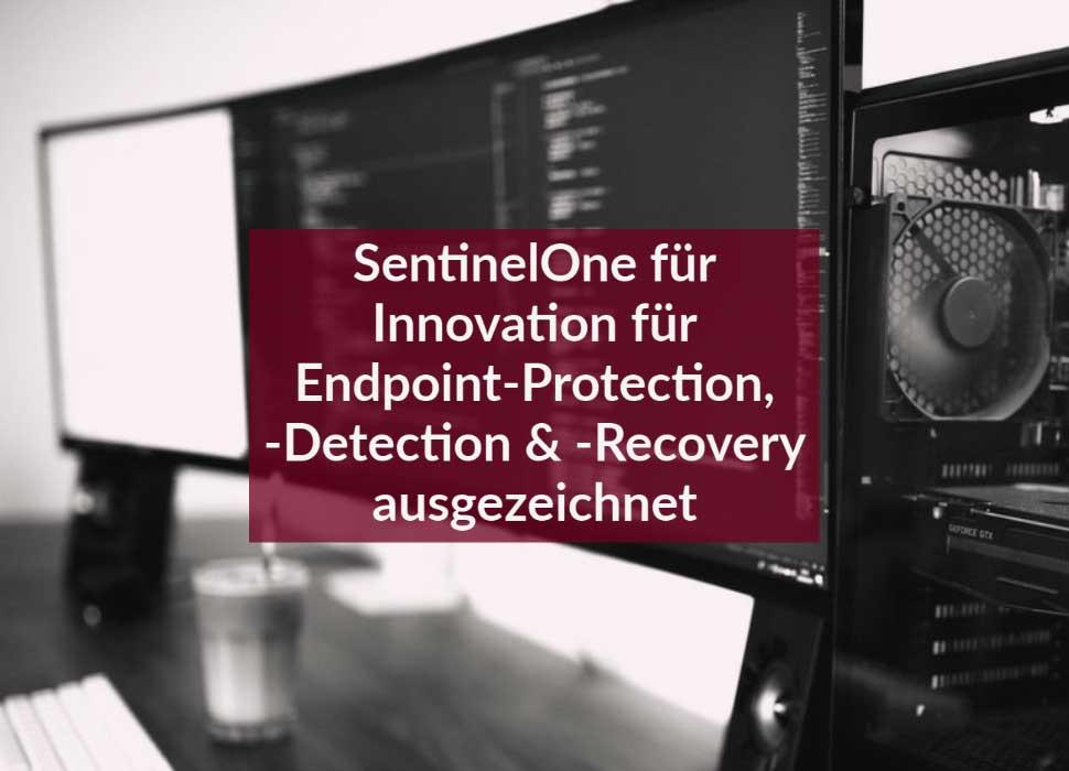SentinelOne für Innovation für Endpoint-Protection, -Detection & -Recovery ausgezeichnet