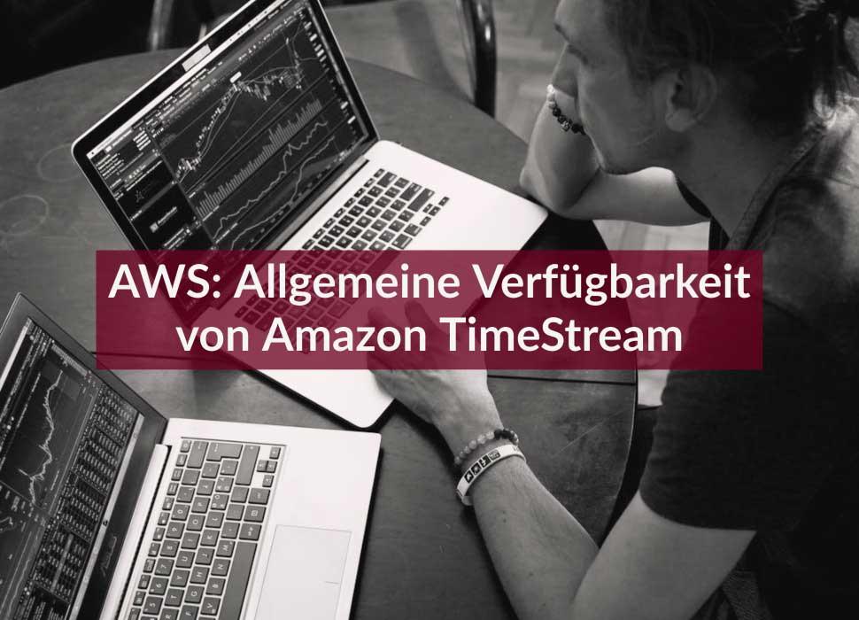 AWS: Allgemeine Verfügbarkeit von Amazon TimeStream