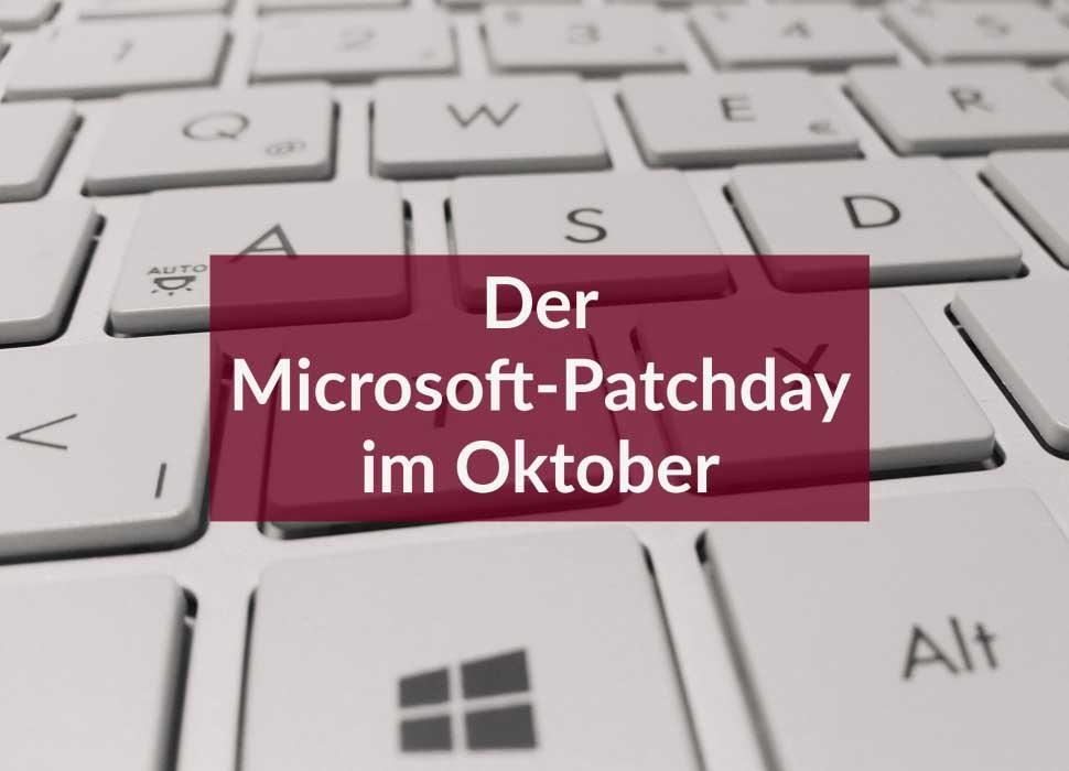 Der Microsoft-Patchday im Oktober