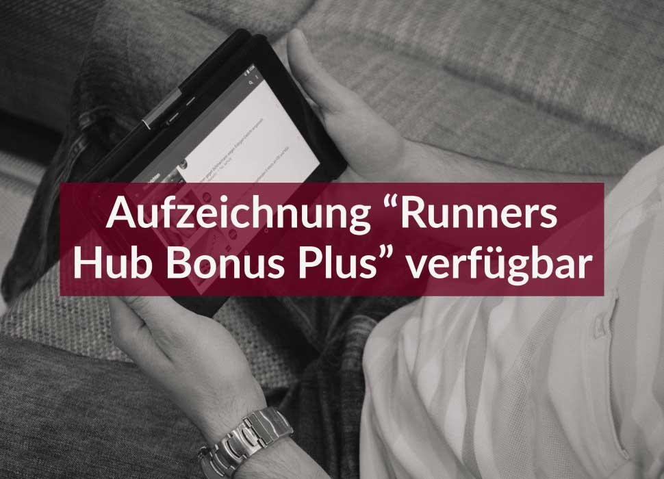 """Aufzeichnung """"Runners Hub Bonus Plus"""" verfügbar"""