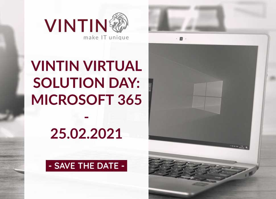 SAVE THE DATE: VINTIN VIRTUAL SOLUTION DAY: Microsoft 365 am 25.02.2021