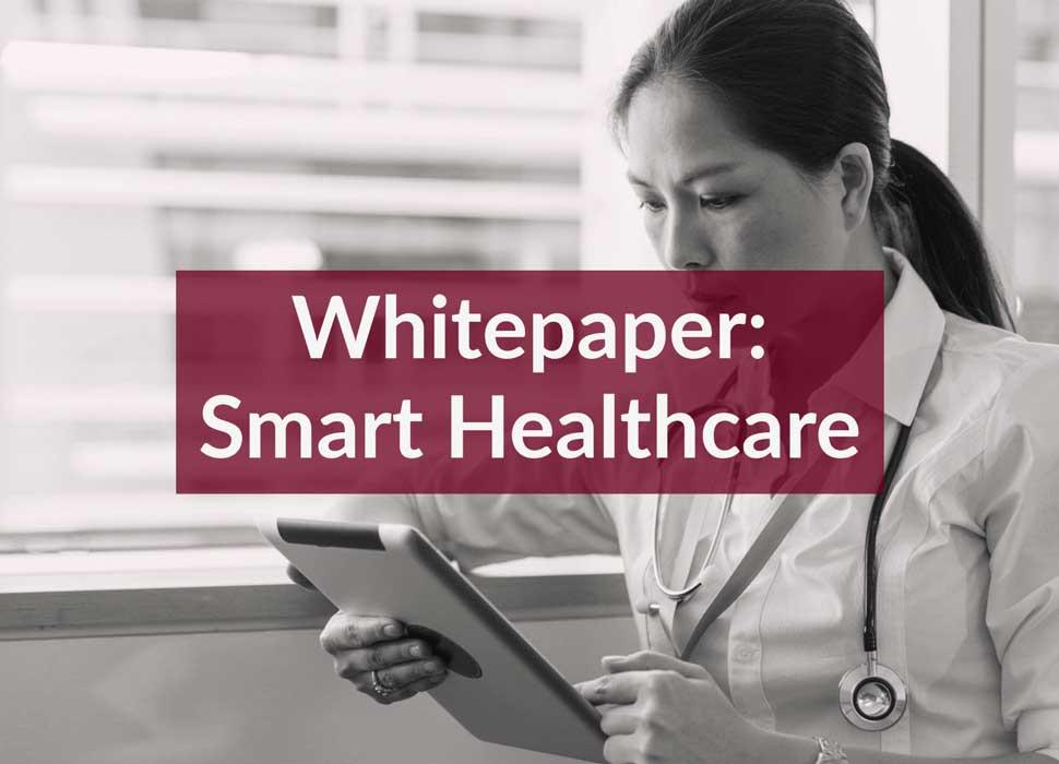 Whitepaper: Smart Healthcare