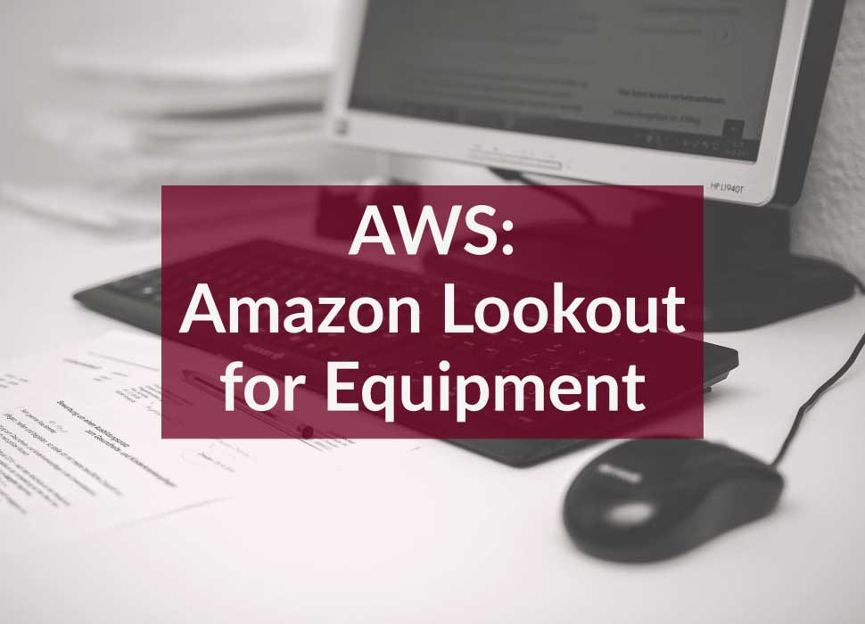 AWS: Amazon Lookout for Equipment