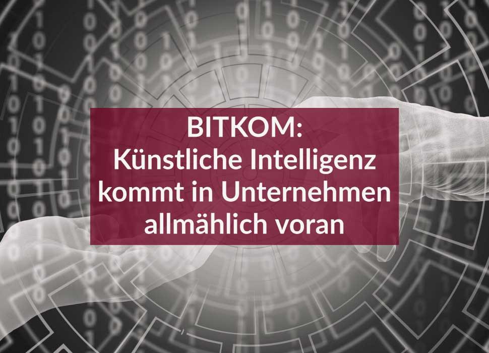 BITKOM: Künstliche Intelligenz kommt in Unternehmen allmählich voran