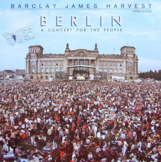 Barclay James Harvest - Berlin - A Concert For The People (LP, Album)