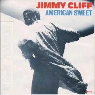 "Jimmy Cliff - American Sweet (7"")"