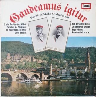 Das Roland-Trio / Der Rolf Berry-Chor* / Das Europa-Bläserensemble - Gaudeamus Igitur (Feucht-Fröhliche Studentenzeit) (LP)