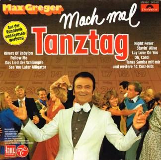 Max Greger - Mach Mal Tanztag (LP, Album)