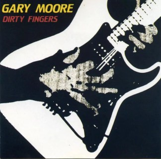 Gary Moore - Dirty Fingers (LP, Album)