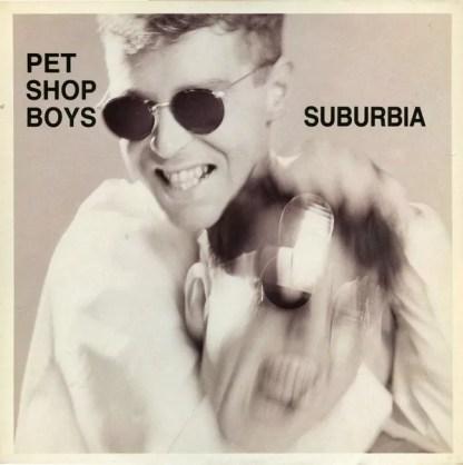 """Pet Shop Boys - Suburbia (12"""", Maxi)"""