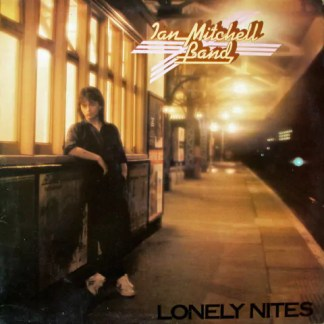 Ian Mitchell Band - Lonely Nites (LP, Album)