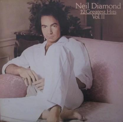 Neil Diamond - 12 Greatest Hits, Vol. II (LP, Comp)