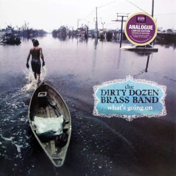 DIRTY DOZEN BRASS BAND What`s Going On LP FOC Pure Pleasure ltd Edition UK 2013