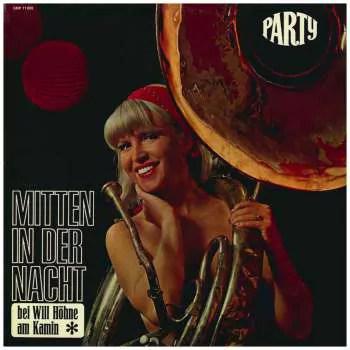 Will Höhne - Mitten In Der Nacht (Bei Will Höhne Am Kamin) (LP, Album)