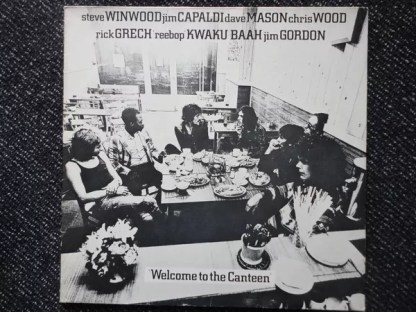 Steve Winwood, Jim Capaldi, Dave Mason, Chris Wood (2), Rick Grech, 'Reebop' Kwaku Baah*, Jim Gordon - Welcome To The Canteen (LP, Album, RE)