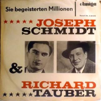 Joseph Schmidt & Richard Tauber - Sie Begeisterten Millionen (LP, Comp, Mono)