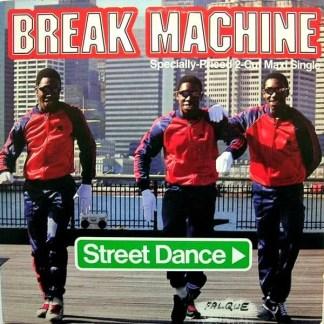 """Break Machine - Street Dance (12"""", Maxi)"""