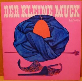 Wilhelm Hauff - Der Kleine Muck / Kalif Storch (LP, RE)