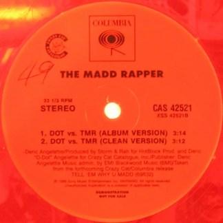 """The Madd Rapper* - You're All Alone / DOT Vs. TMR (12"""", Maxi, Promo, Cle)"""