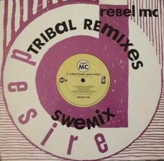 """Rebel MC - Tribal Base (Tribal Remixes) (12"""", Single)"""