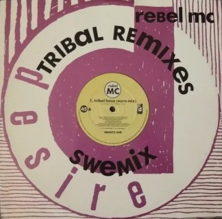 "Rebel MC - Tribal Base (Tribal Remixes) (12"", Single)"
