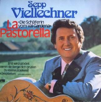 Sepp Viellechner - La Pastorella (LP, Album)