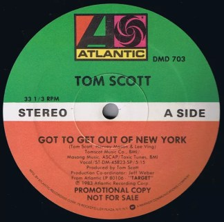 "Tom Scott - Got To Get Out Of New York / Aerobia (12"", Promo)"