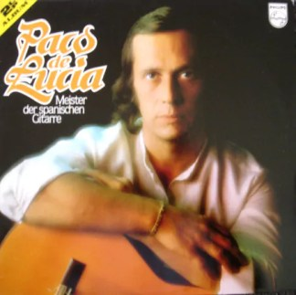 Paco De Lucía - Meister Der Spanischen Gitarre (2xLP, Comp)