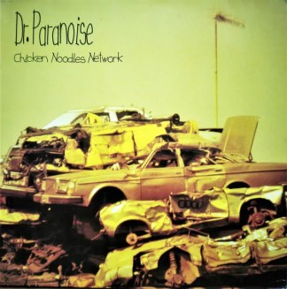 Dr. Paranoise - Chicken Noodles Network (LP, Album)