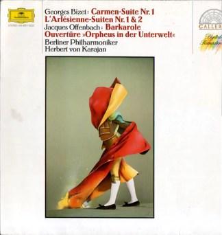 """Georges Bizet, Jacques Offenbach, Berliner Philharmoniker, Herbert von Karajan - Carmen-Suite Nr. 1, L'Arlésienne-Suiten Nr. 1 & 2, Barkarole, Ouvertüre """"Orpheus In Der Unterwelt"""" (LP, RE, RM)"""