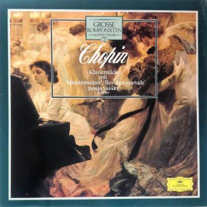 Chopin* / Tamás Vásáry - Grosse Komponisten Und Ihre Musik 3: Chopin - Klavierstücke (LP)