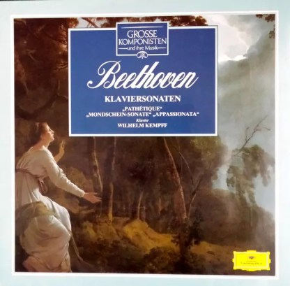 Beethoven* / Wilhelm Kempff - Grosse Komponisten Und Ihre Musik 18: Beethoven: Klaviersonaten (LP)