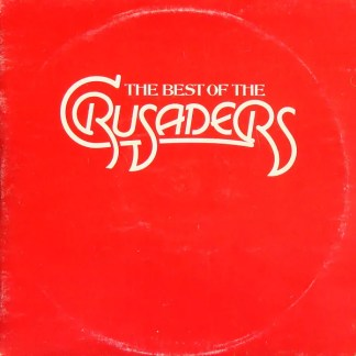 The Crusaders - The Best Of The Crusaders (2xLP, Comp)