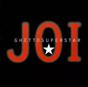 "Joi (3) - Ghetto Superstar (12"", Promo)"