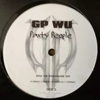 """GP Wu - Party People / Hit Me With That Shit (12"""", Promo)"""
